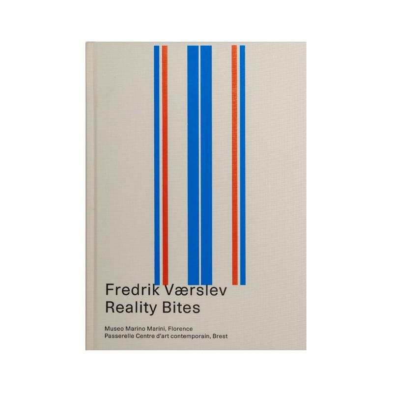Fredrik Værslev: Reality Bites