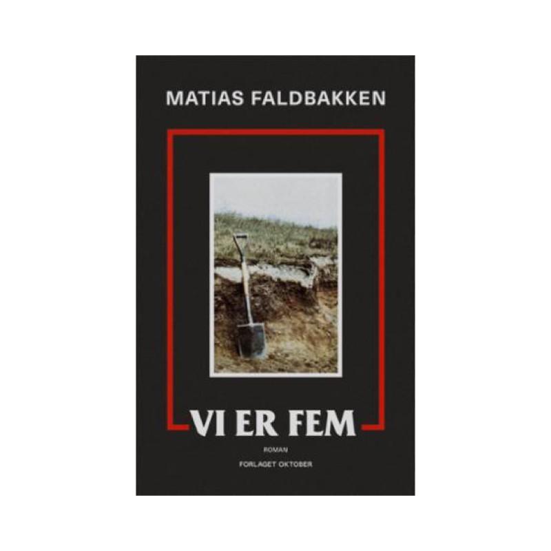 Matias Faldbakken: Vi er fem