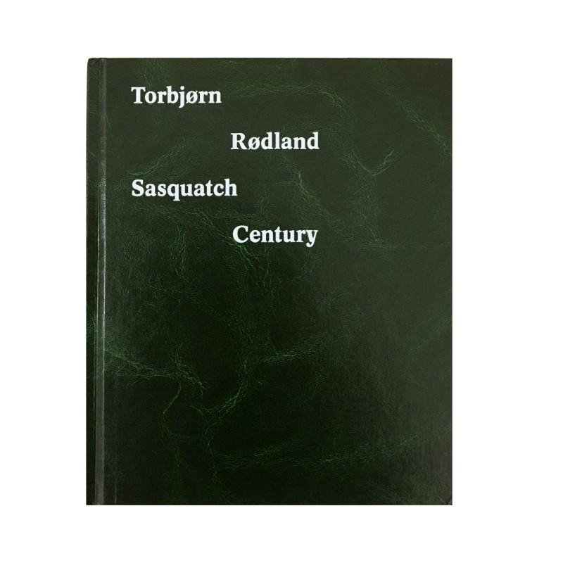 Torbjørn Rødland: Sasquatch Century