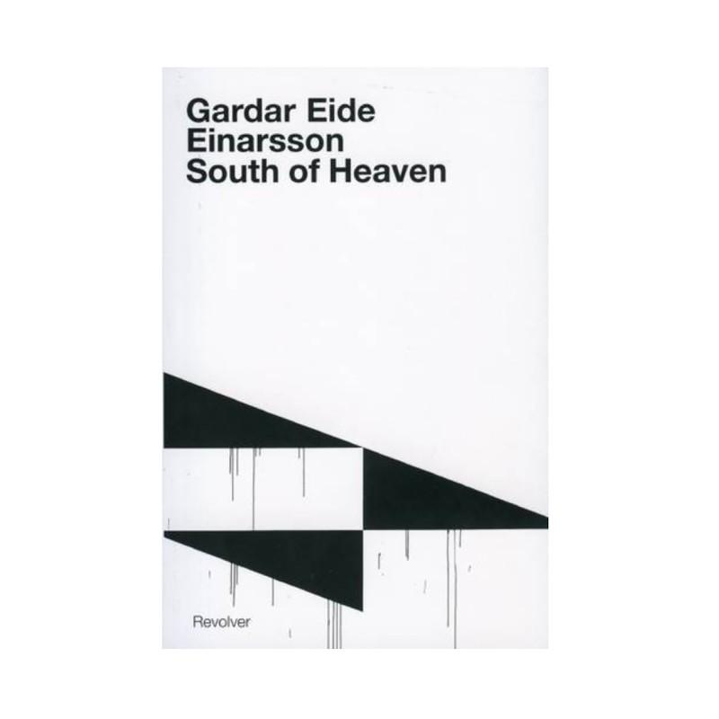Gardar Eide Einarsson: South of Heaven