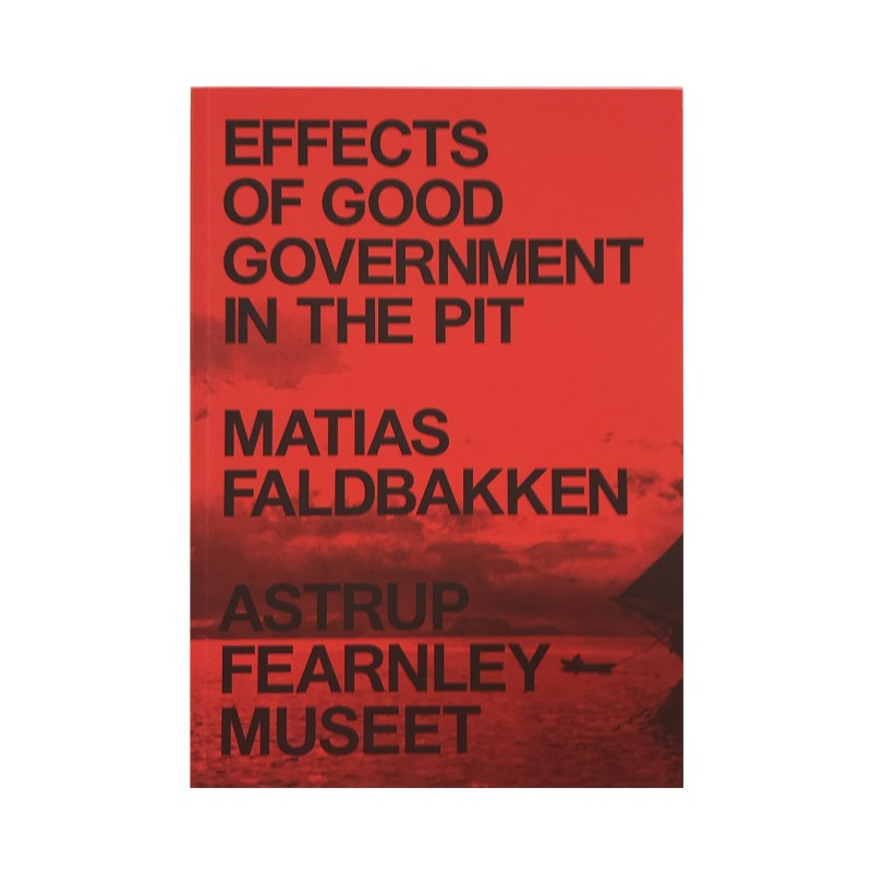 Matias Faldbakken: Effects of Good Government in the Pit