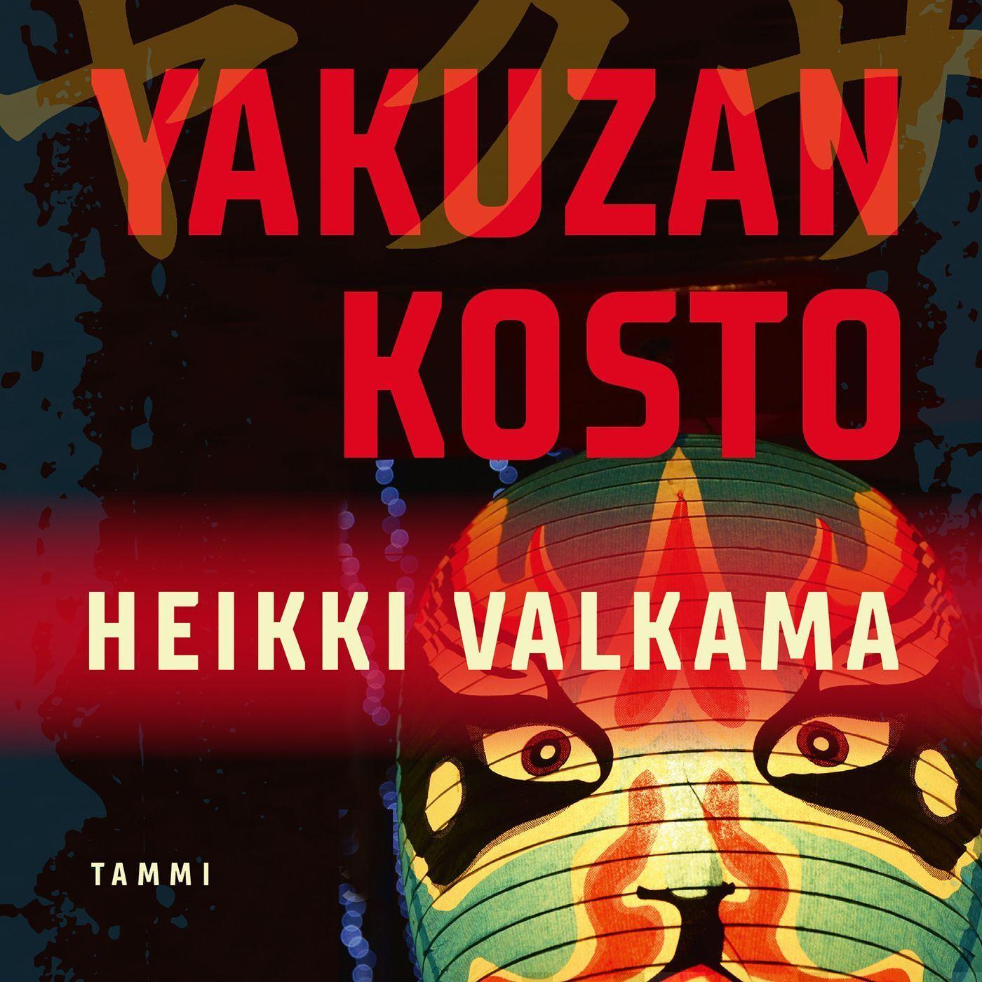 Heikki Valkama: Yakuzan kosto (kovakantinen)