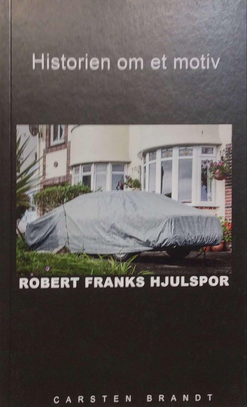 Frank, Robert. Historien om et motiv