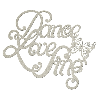 Chipboard Dance Love Sing