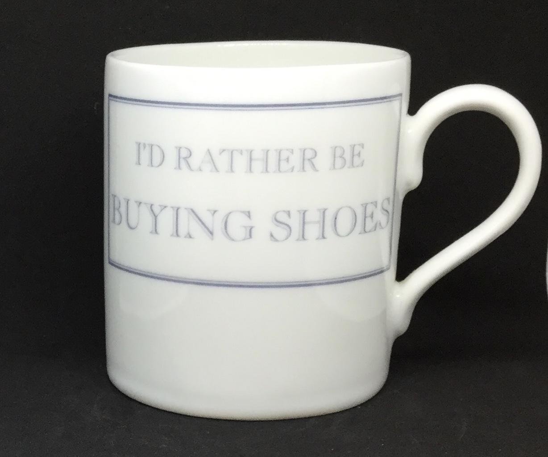 'I'd rather be' buying shoes mug