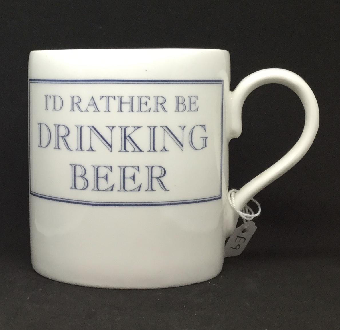 'I'd rather be' drinking beer mug