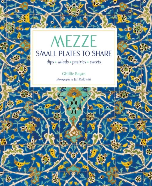 Mezze - Small Plates to Share Book