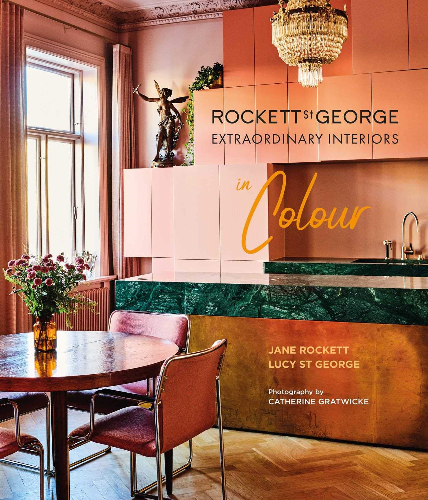 Rockett St George Extraordinary Interiors in Colour Book