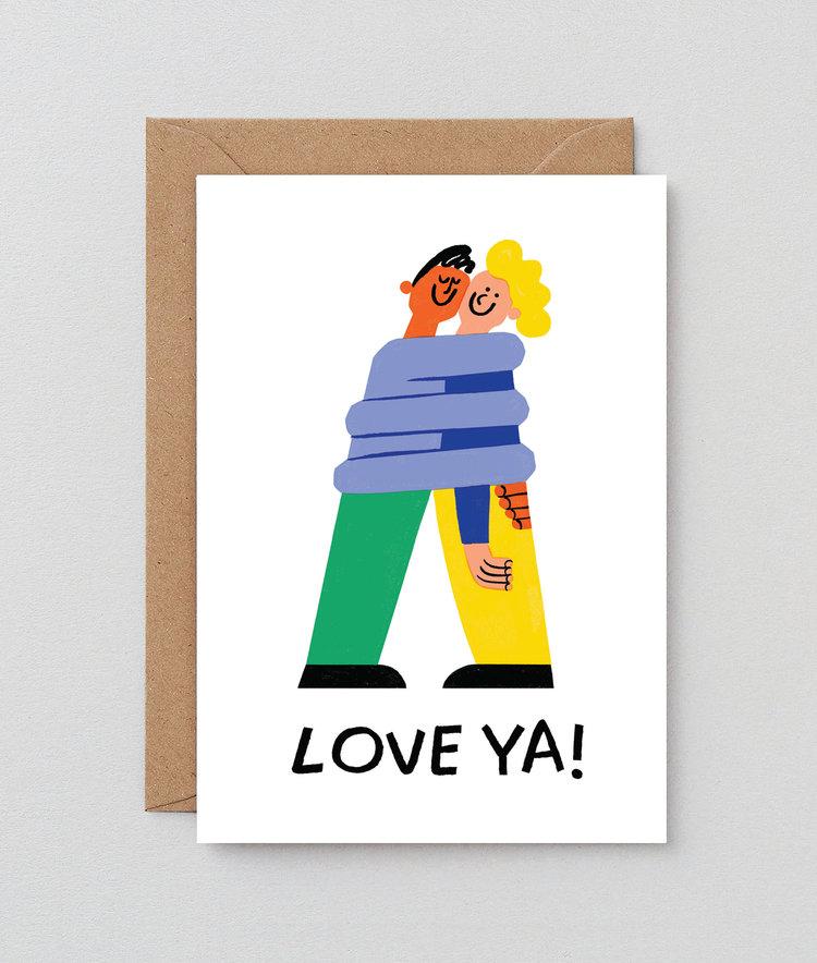 Love Ya Greetings Card