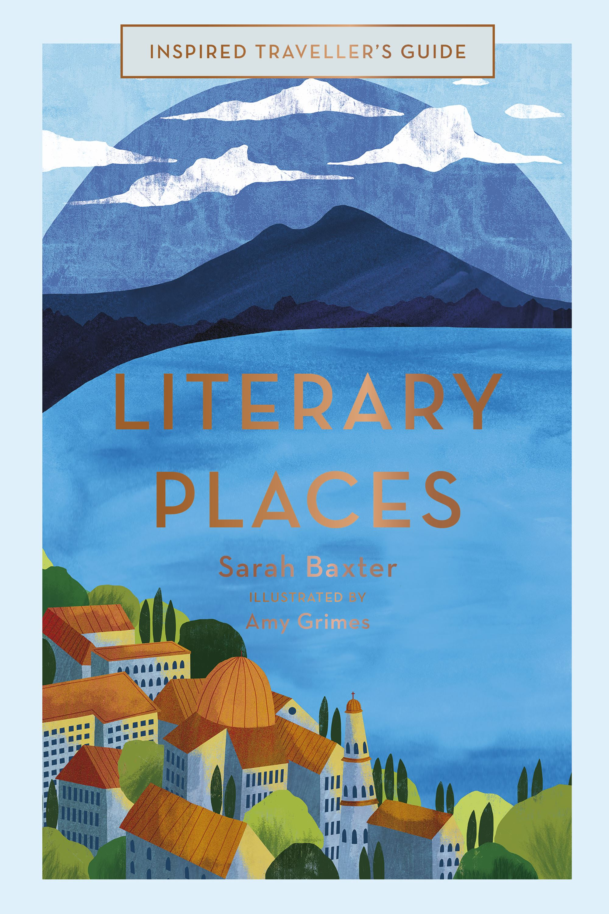 Inspired Travellers Guide- Literary Places