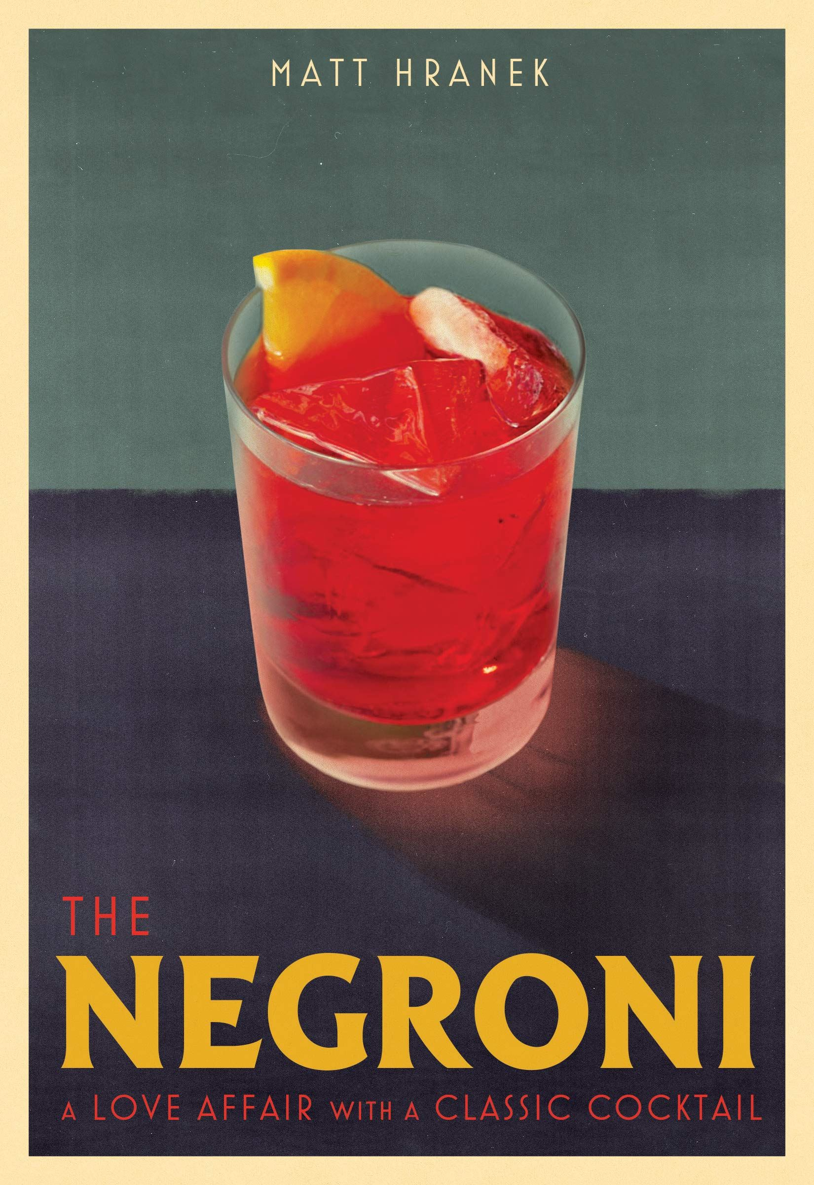 The Negroni Cocktail Book