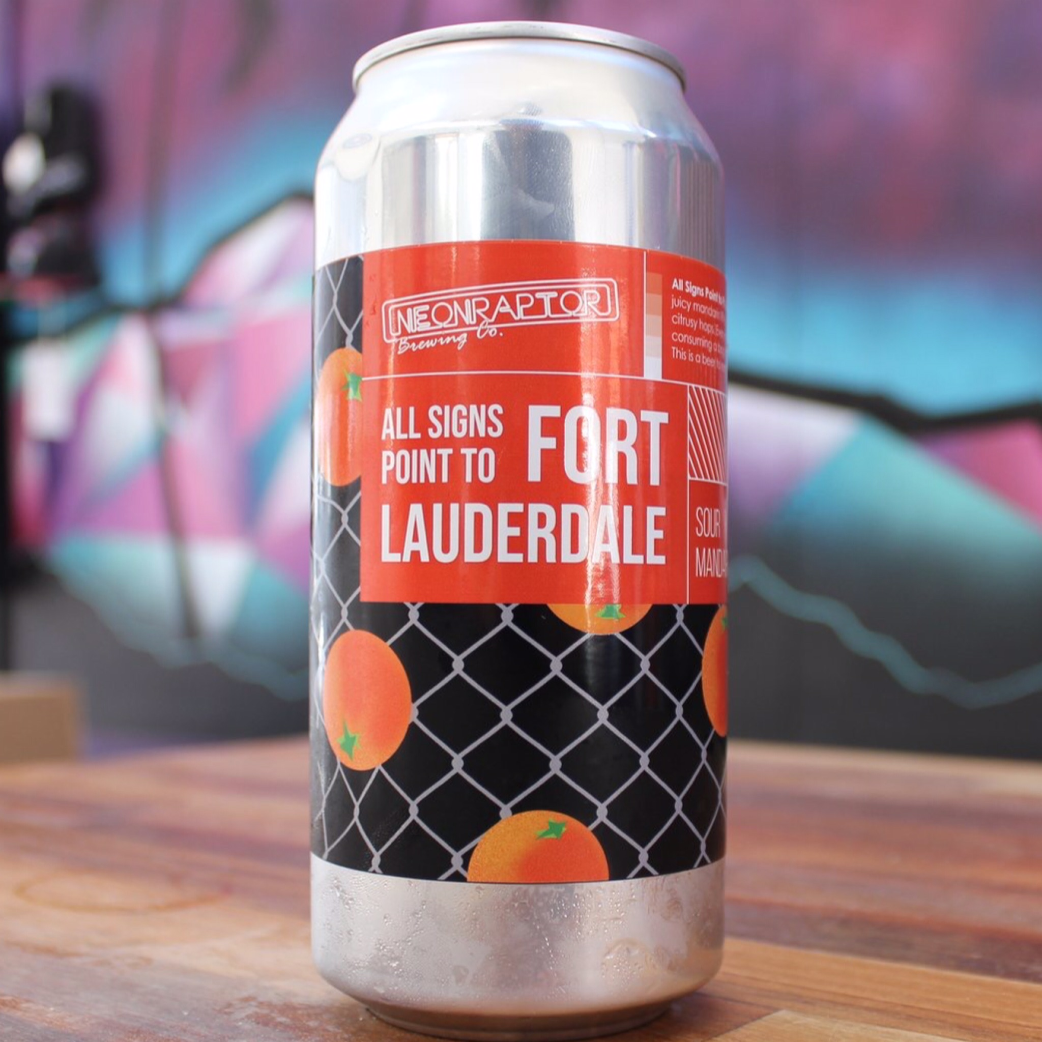 All Signs Point to Fort Lauderdale - Sour Mandarin IPA 5.7% 440ml NeonRaptor Brewing Co
