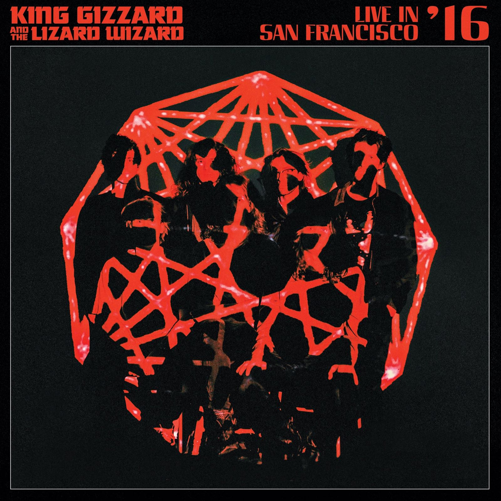 King Gizzard & The Wizard Lizard - Live In San Fransisco '16 [2xLP]