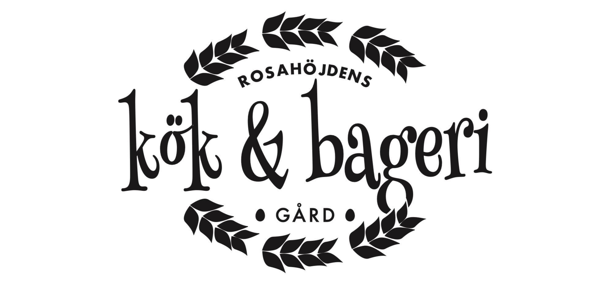 Rosahöjdens Gård, Kök & Bageri