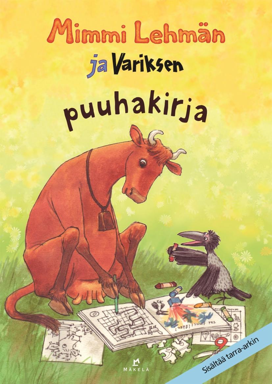 Mimmi Lehmän ja Variksen puuhakirja - Jujja Wieslander, Sven Nordqvist