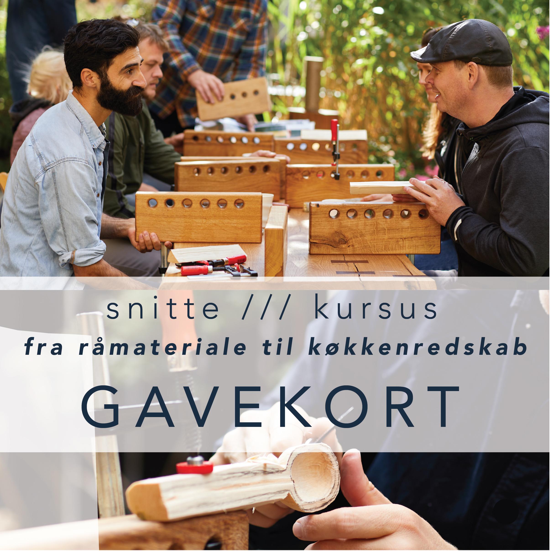 MADE BY ANDERS - Snittekursus Gavekort - snit et køkkenredskab