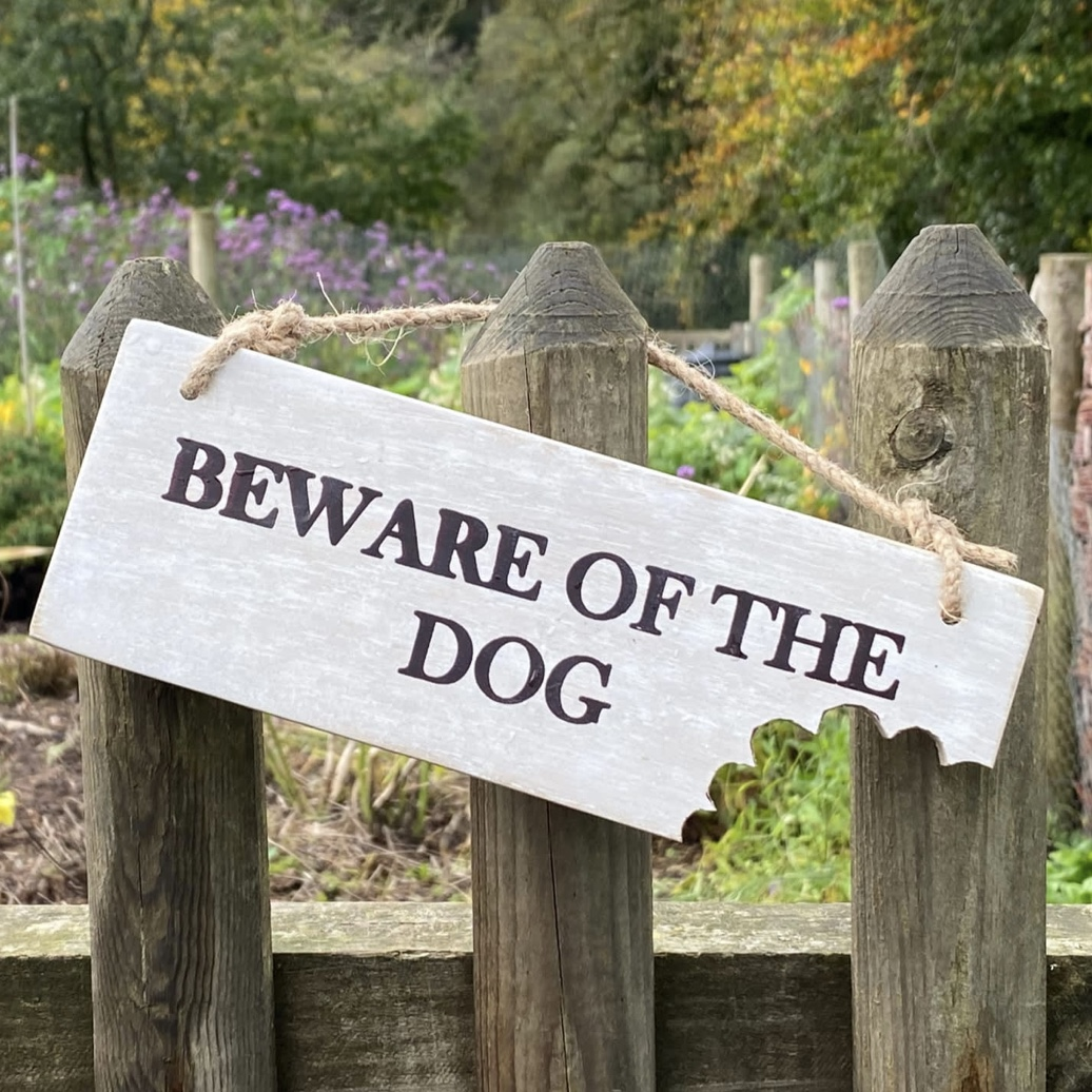 'Beware Of The Dog' Garden Sign