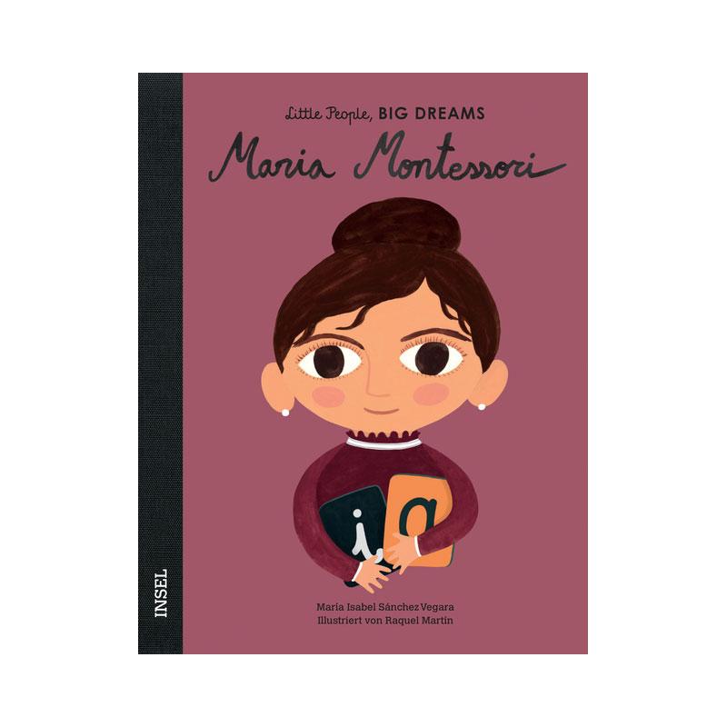 Little People, Big Dreams: Maria Montessori ab 4J.