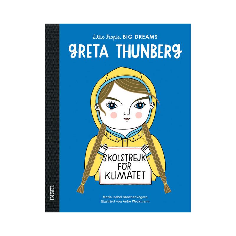 Little People, Big Dreams: Greta Thunberg ab 4J.