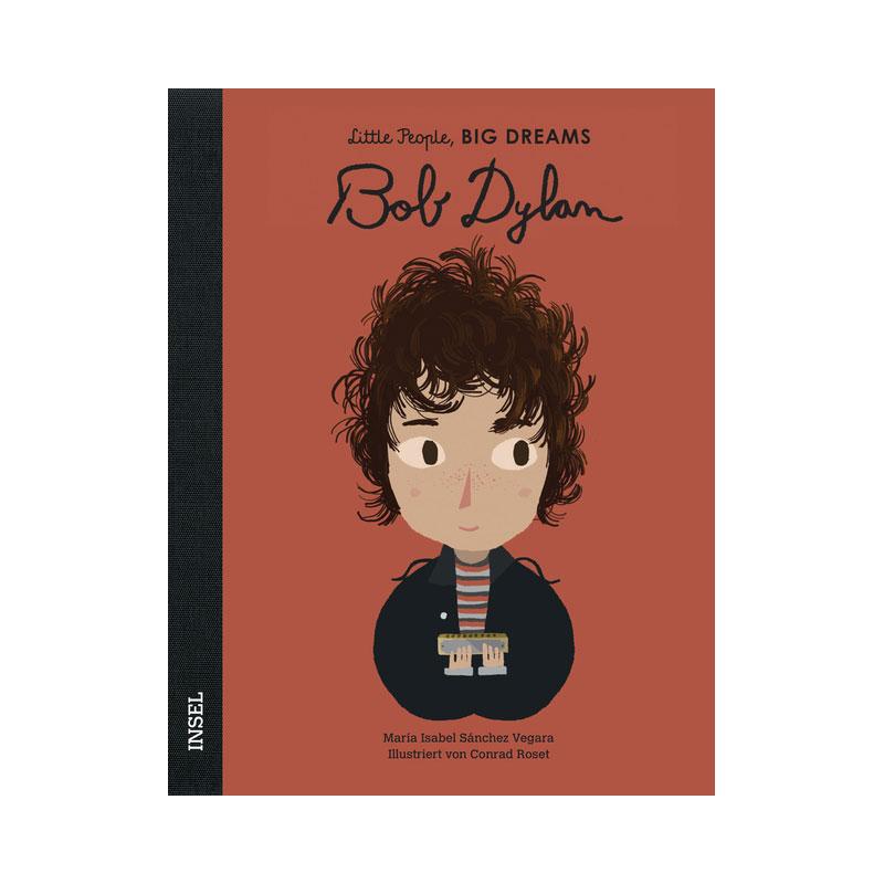 Little People, Big Dreams: Bob Dylan ab 4J.