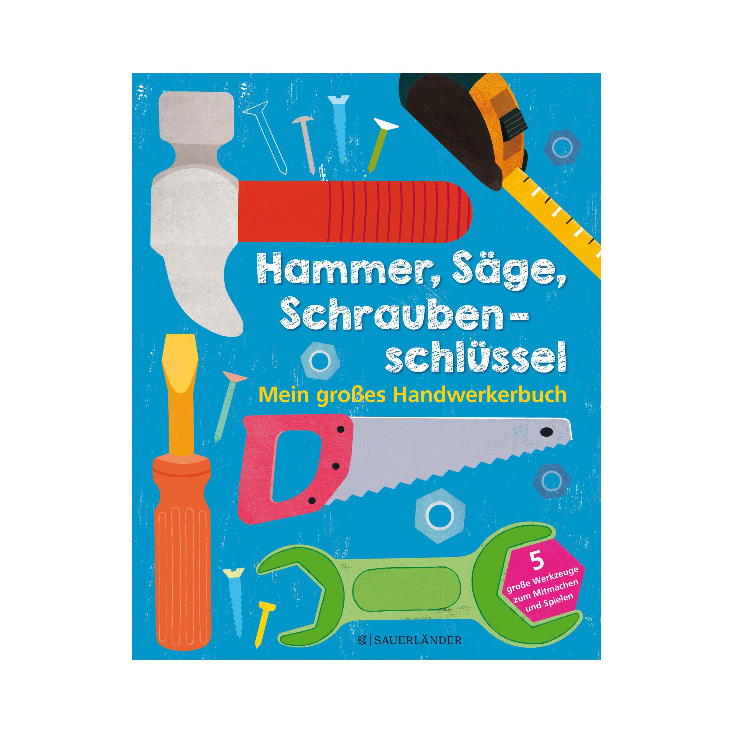 Hammer, Säge, Schraubenschlüssel ab 3J.