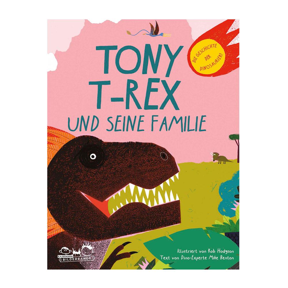 Tony T-Rex und seine Familie ab 5J.