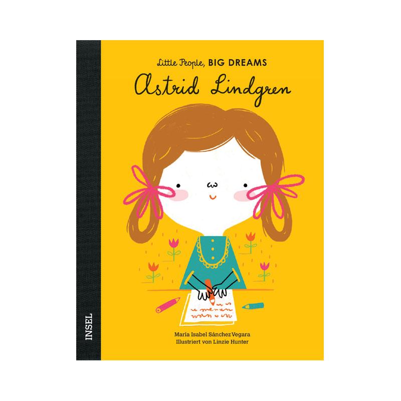 Little People, Big Dreams: Astrid Lindgren ab 4J.