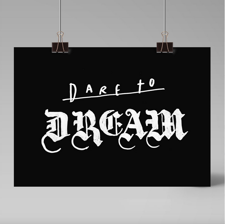 Ainoa Graphic Design: Dare to Dream -juliste