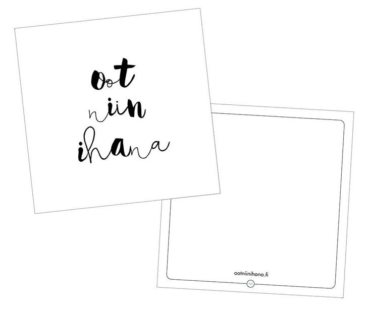 Ainoa Graphic Design: Oot niin ihana -postikortti