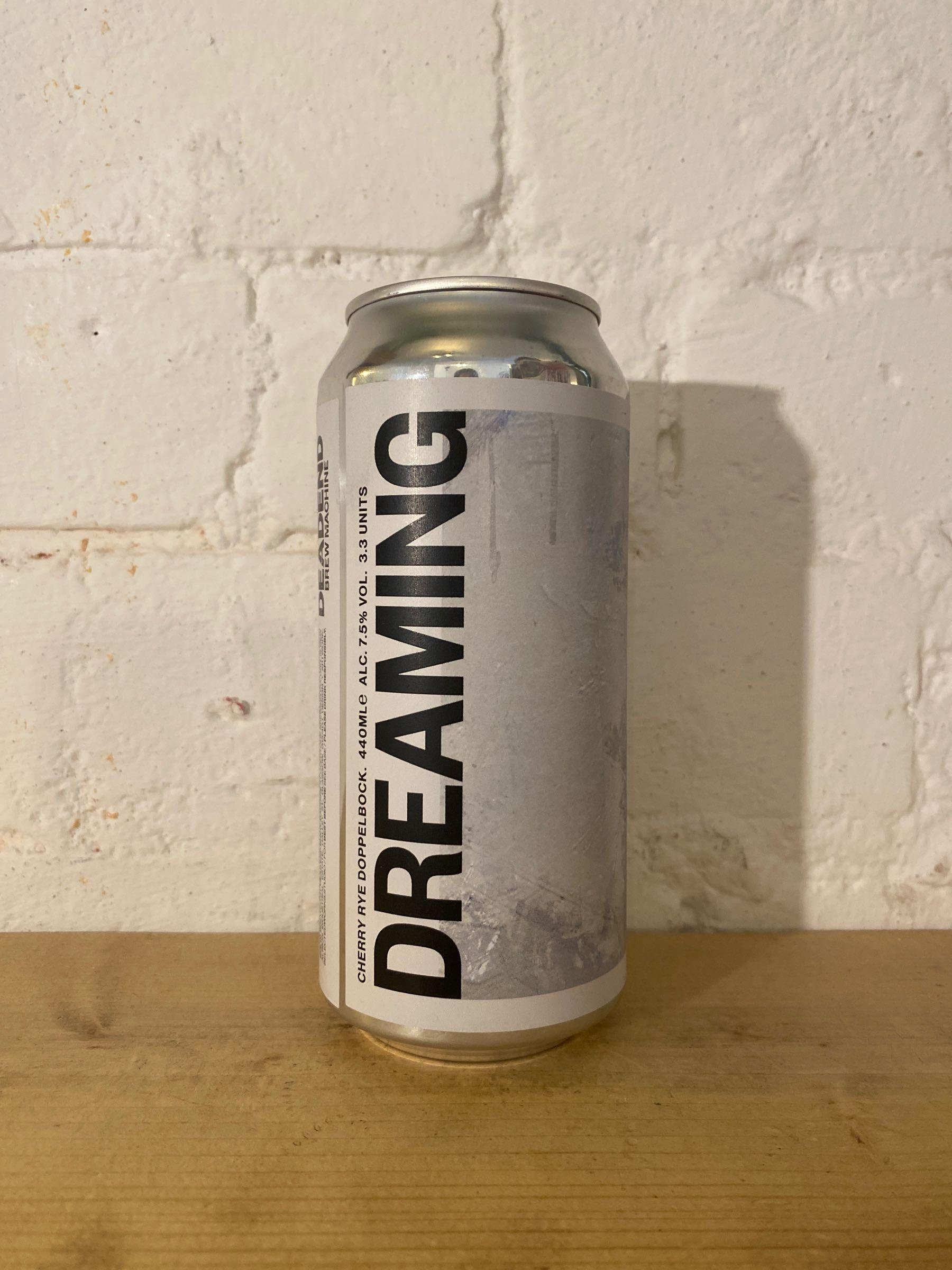 Dead End Brew Machine Dreaming