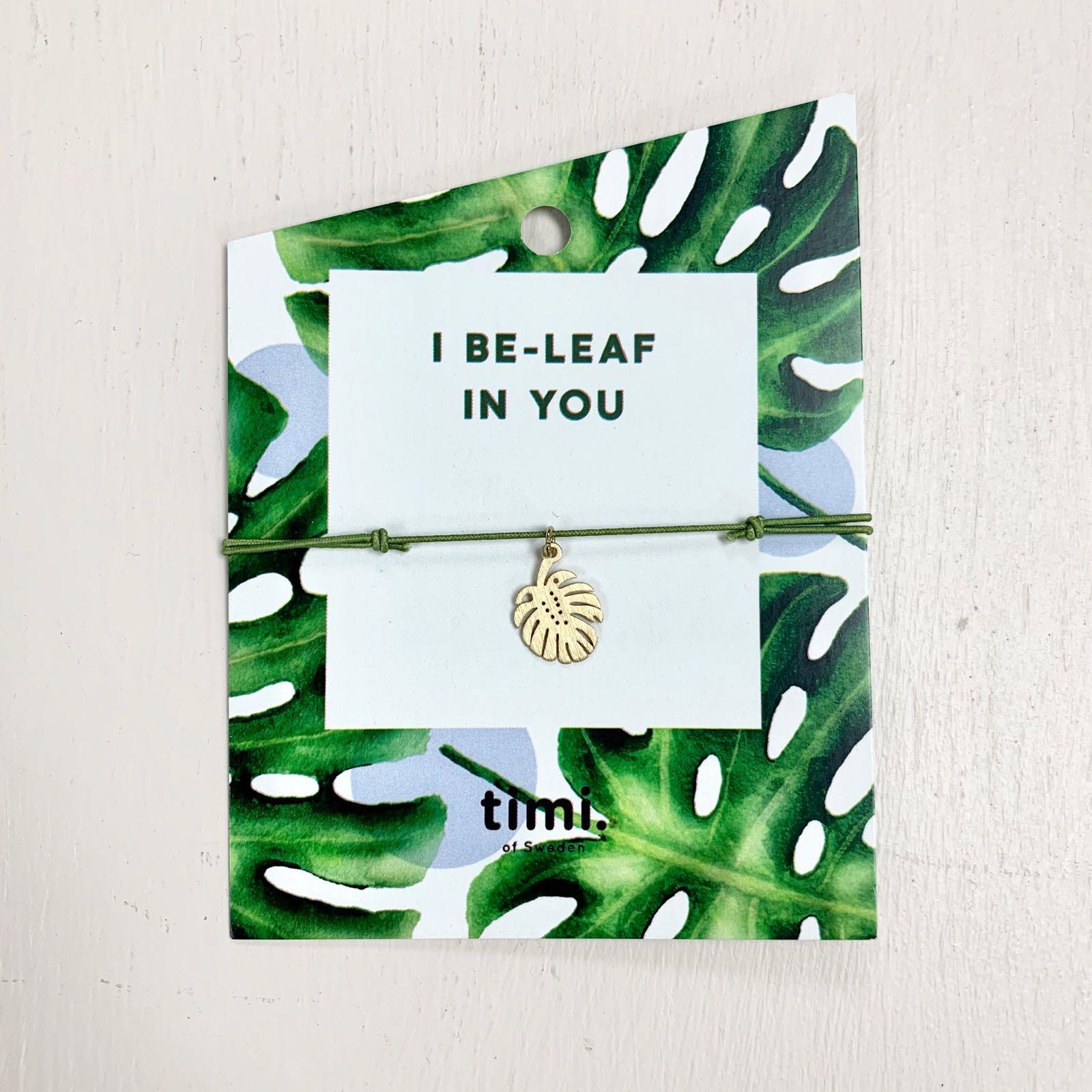 I Be-Leaf In You Bracelet
