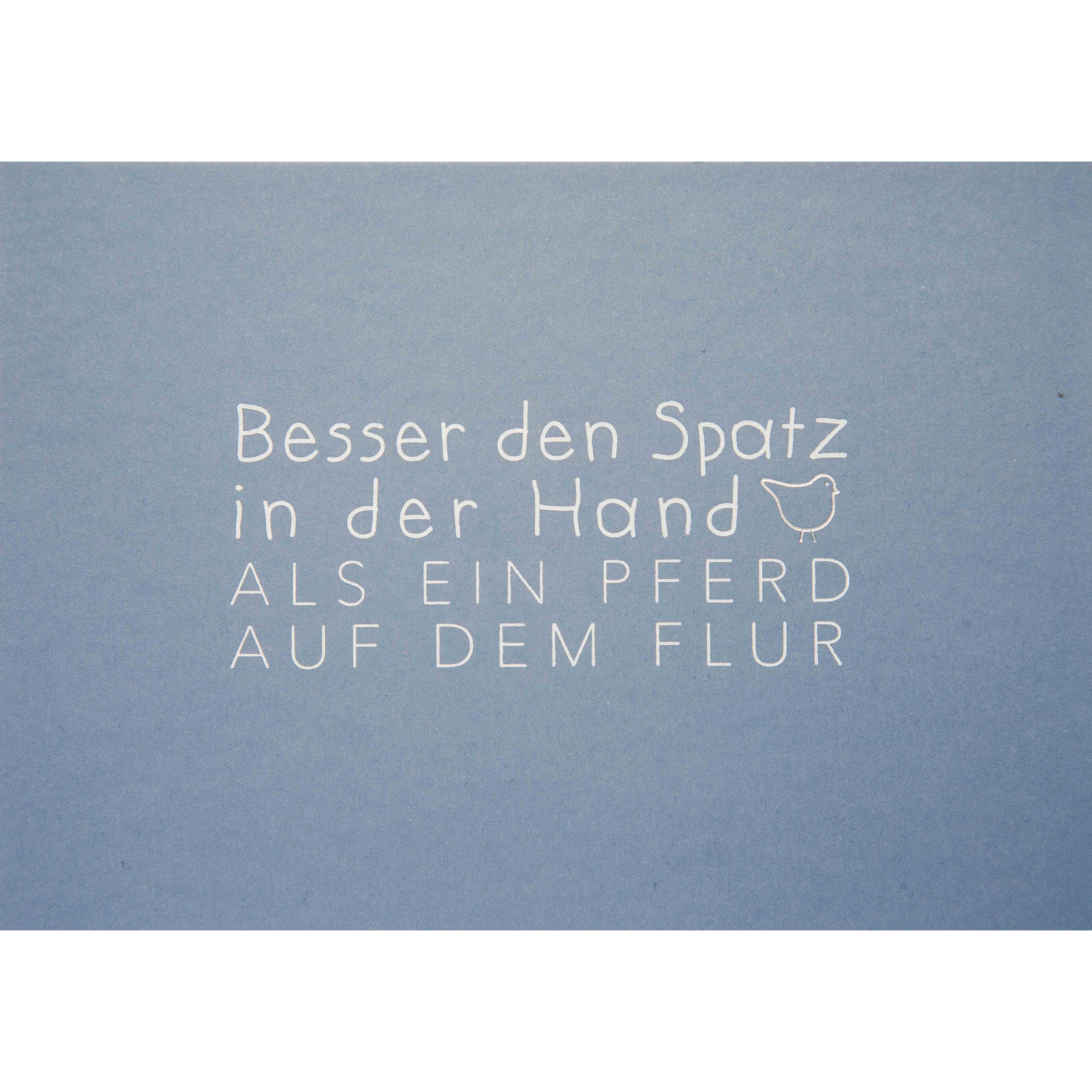 Postkarte - Besser den Spatz ... - räder