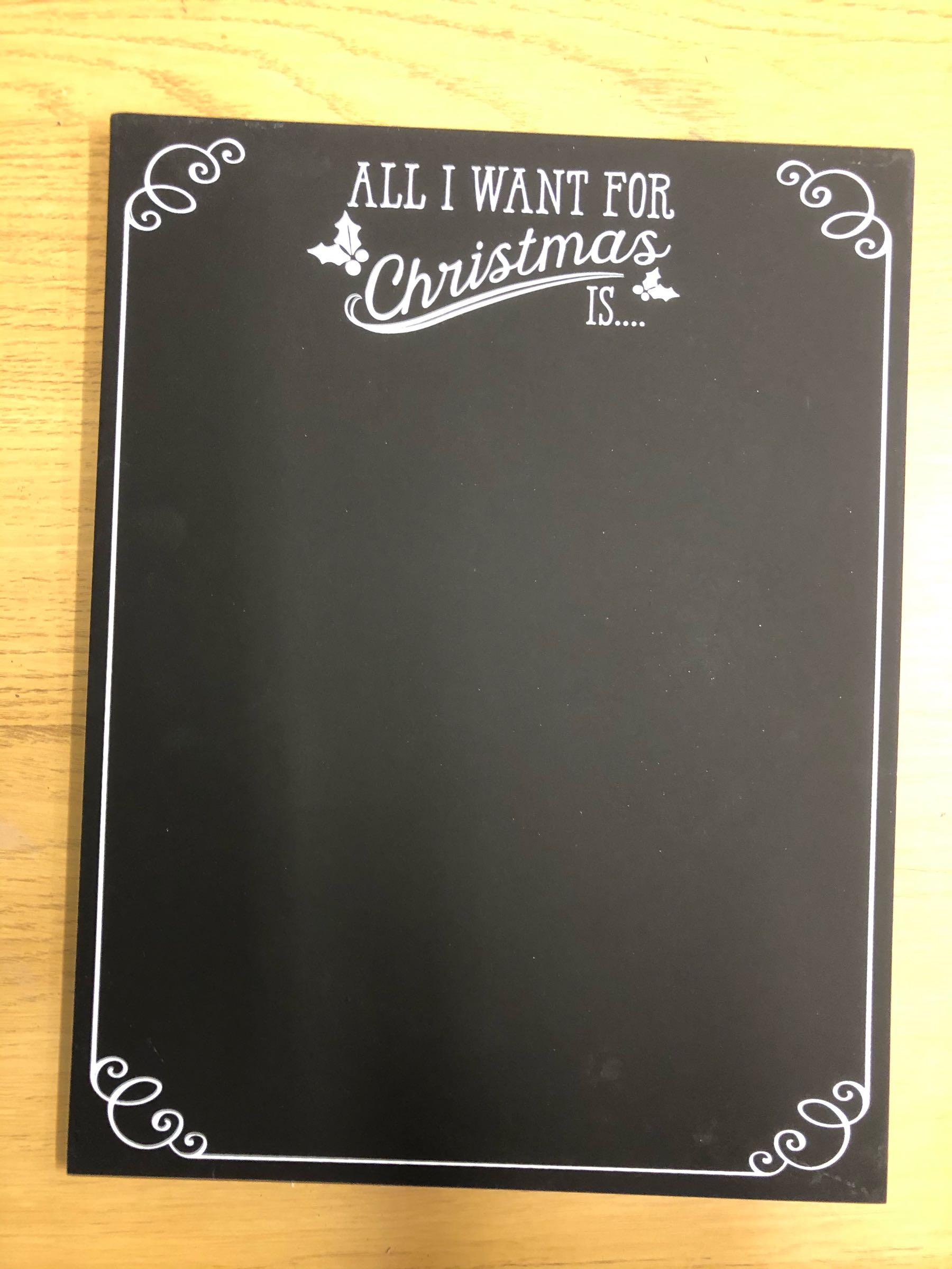 All I want for Christmas chalkboard
