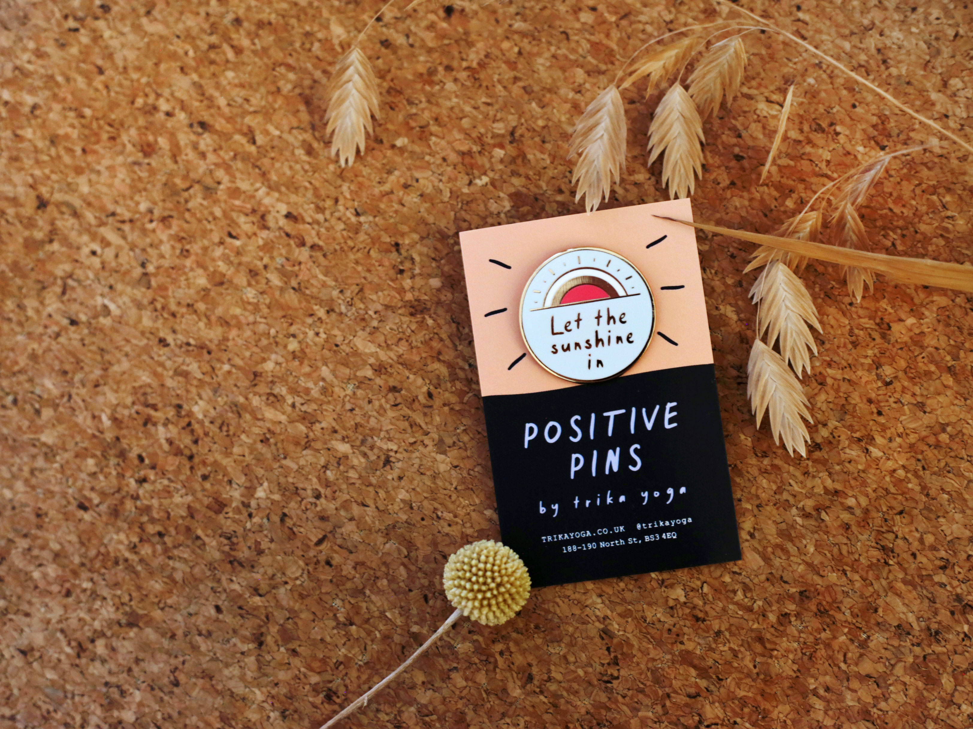Positive Pins: Let the Sunshine In