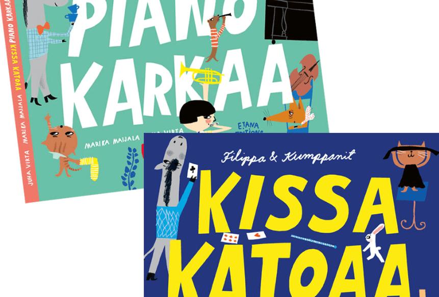 Piano karkaa ja kissa katoaa- Etana editions
