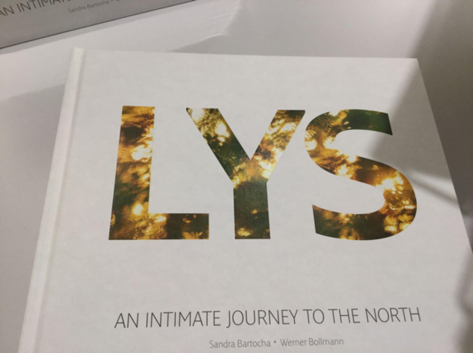 """LYS – An Intimate Jour- ney to the North"" Bilder: Sandra Bartocha & Werner Bollmann"