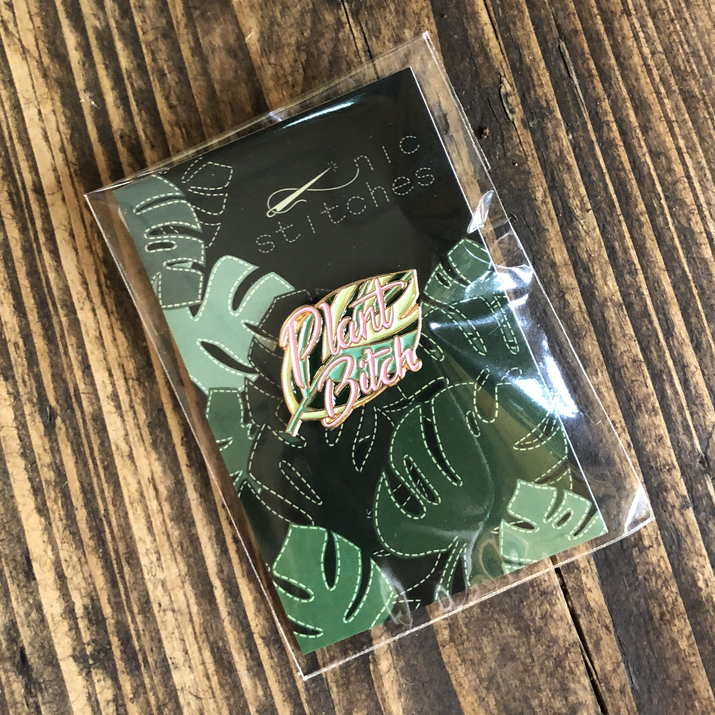 Plant Bitch Pin