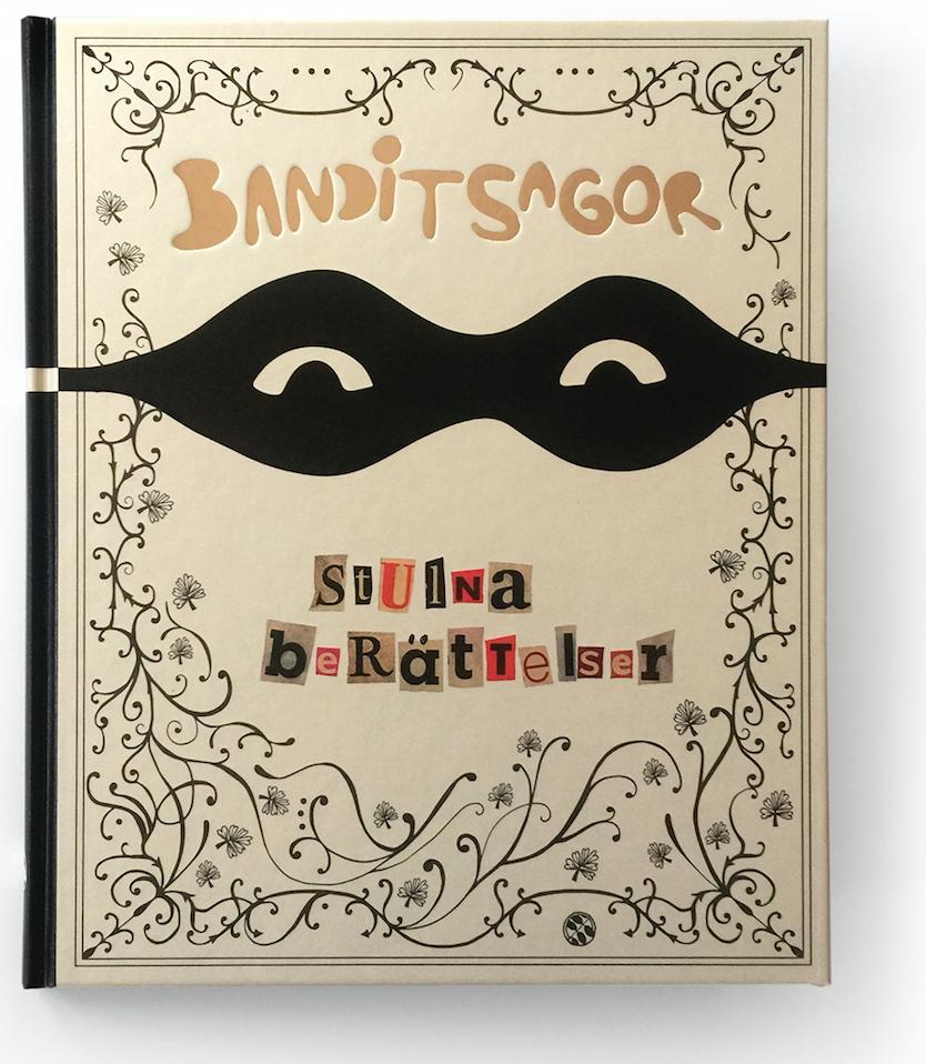 Banditsagor - Stulna berättelser