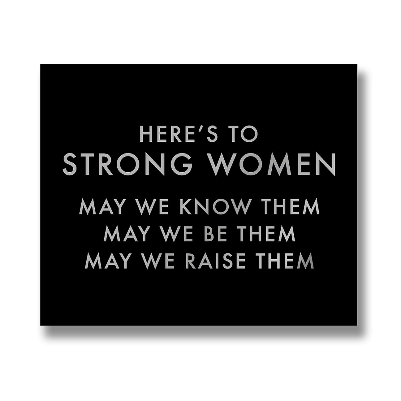Hill Interiors 'Here's To Strong Women' Metallic Detail Plaque