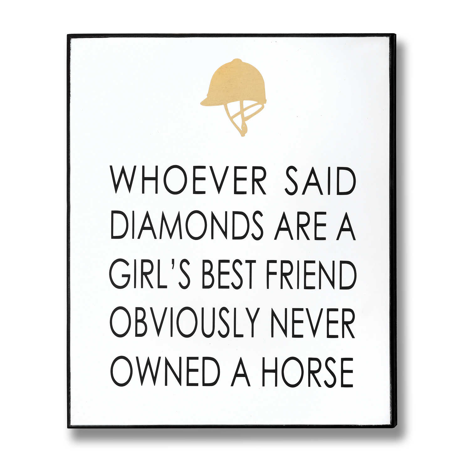 Hill Interiors 'Owned A Horse' Gold Foil Plaque