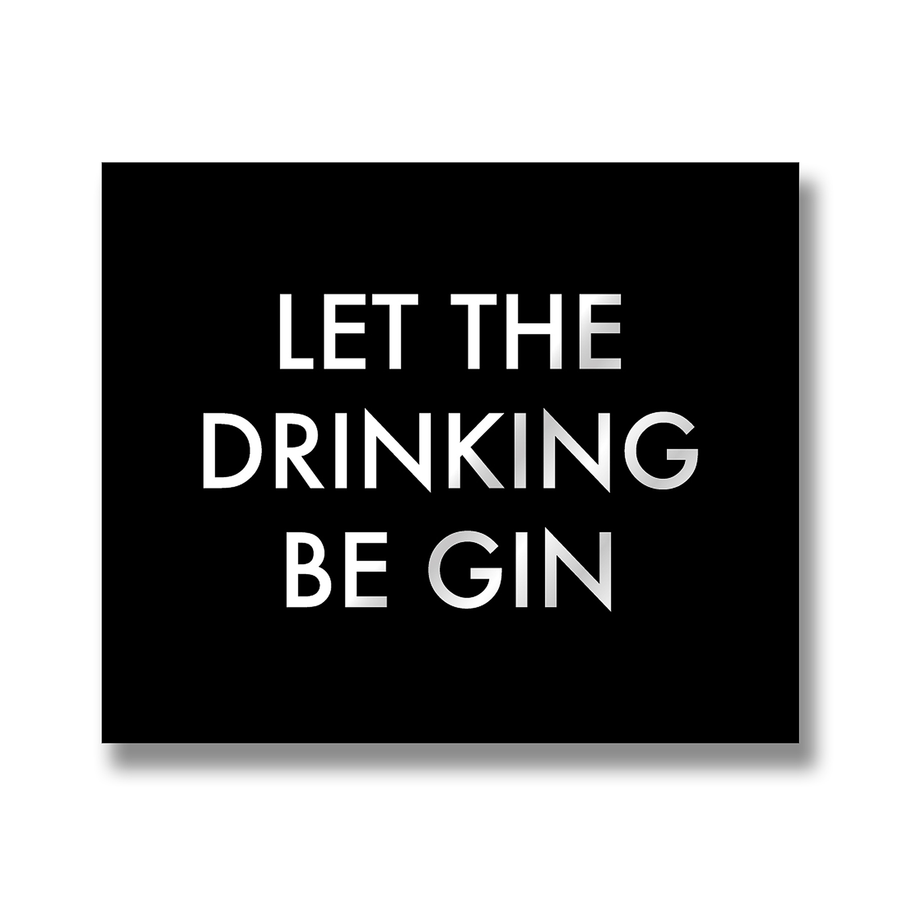 Hill Interiors 'Let The Drinking Be Gin' Metalic Detail Plaque