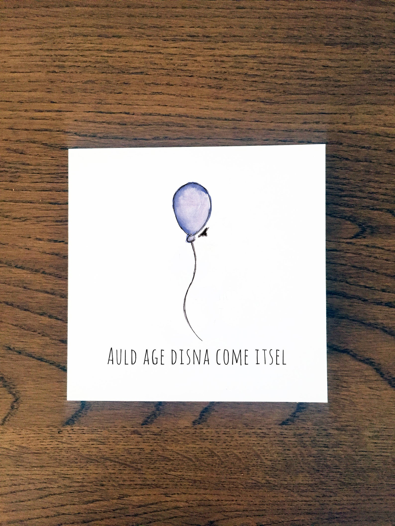 Doric Cards, Scottish Birthday Card - Auld Age Disna Come Itsel