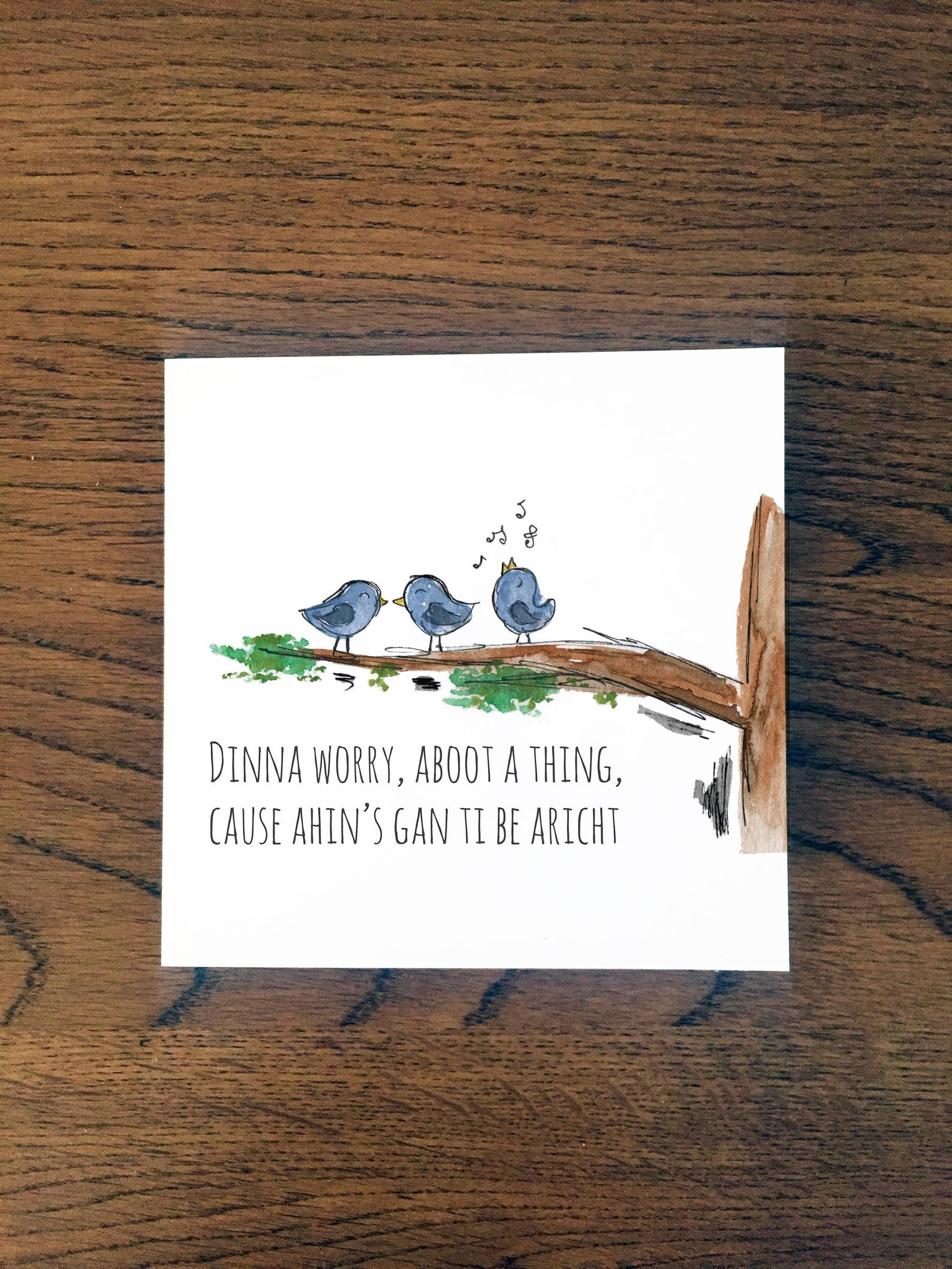 Doric Cards, Scottish Pick Me Up Card - Dinna Worry