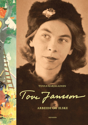 Tove Jansson - Arbeide og elske