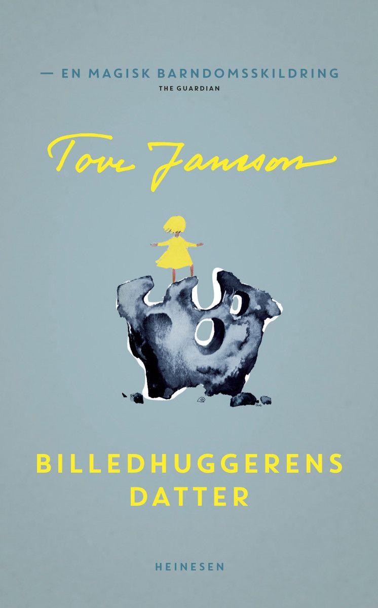 Tove Jansson - Billedhuggerens Datter