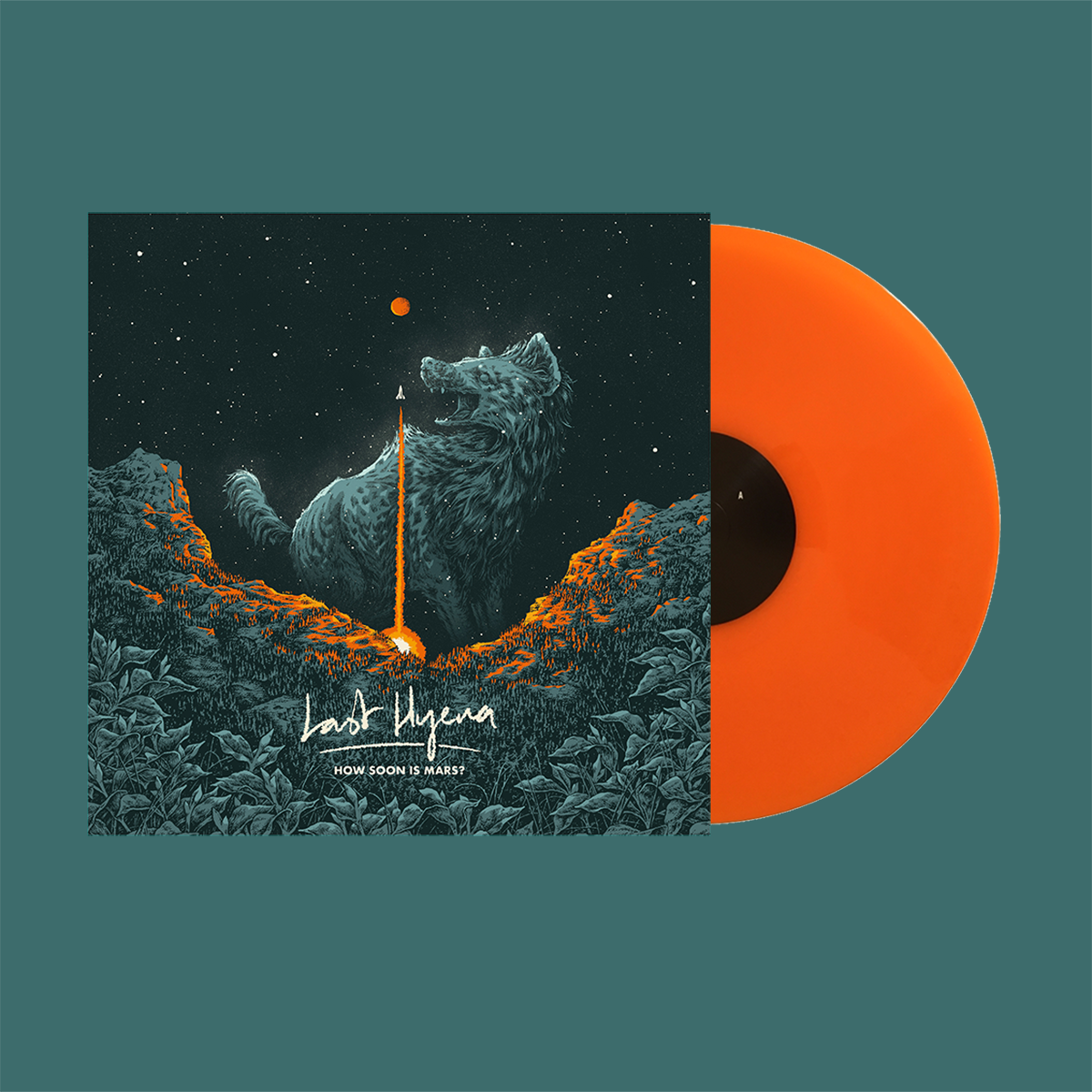 Last Hyena - How Soon Is Mars (Ltd Edition Orange LP) *PREORDER*