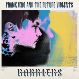 Frank Iero & The Future Violents - Barriers LP