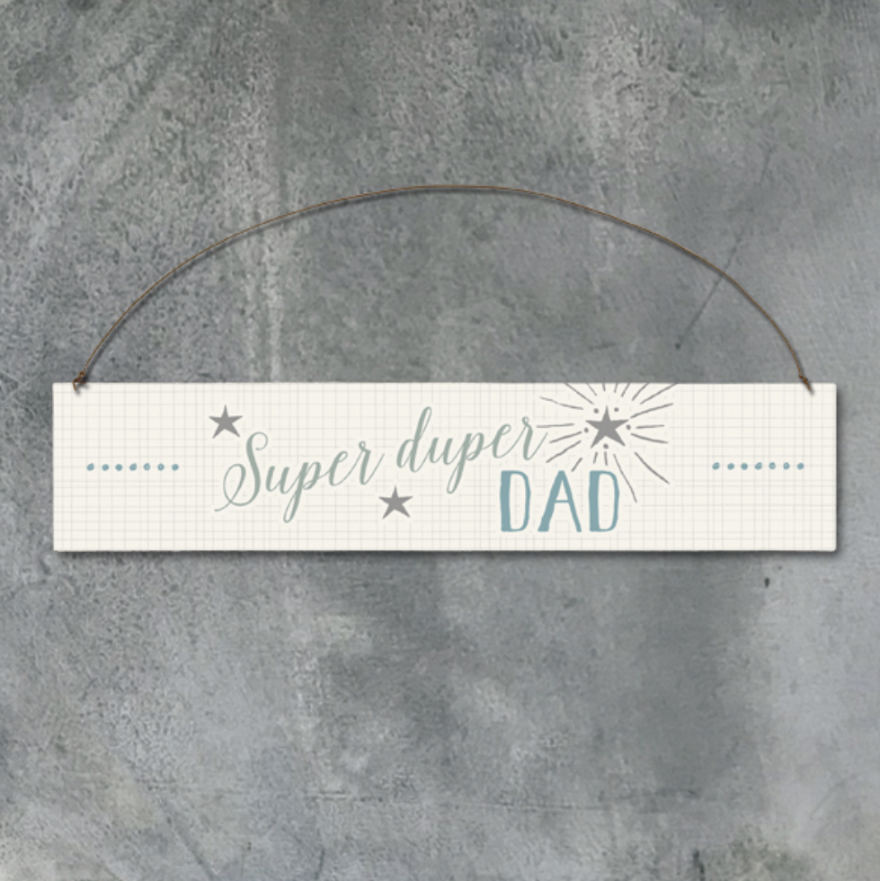 Wood sign-Super duper dad By east of India
