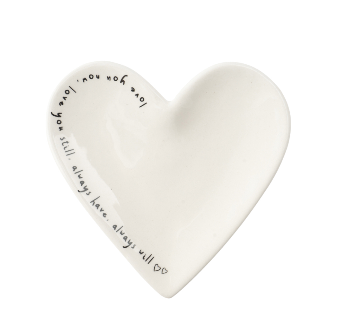 Ceramic heart ring dish. Love you now love you still always have always will