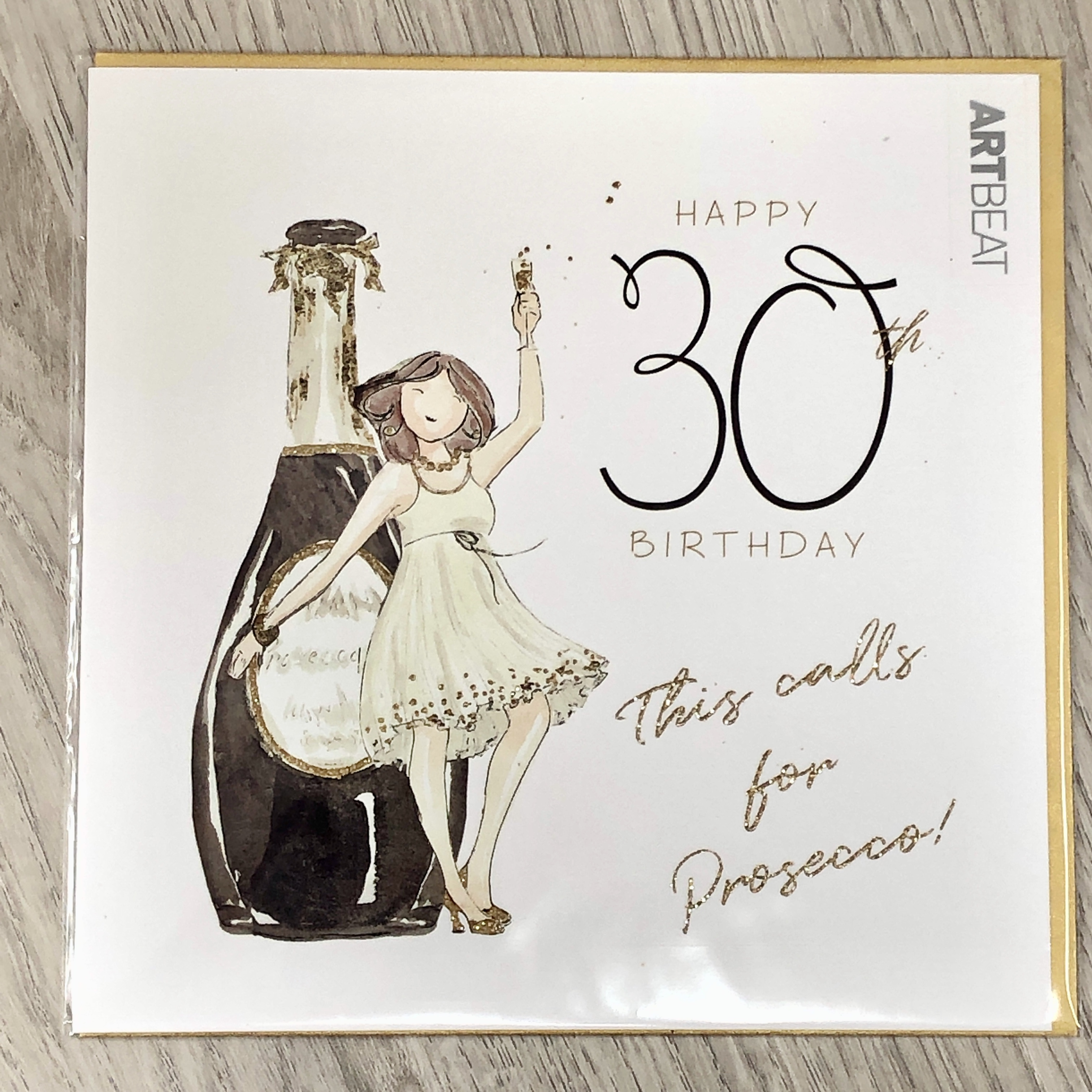 30th Birthday card- This calls for  Prosecco